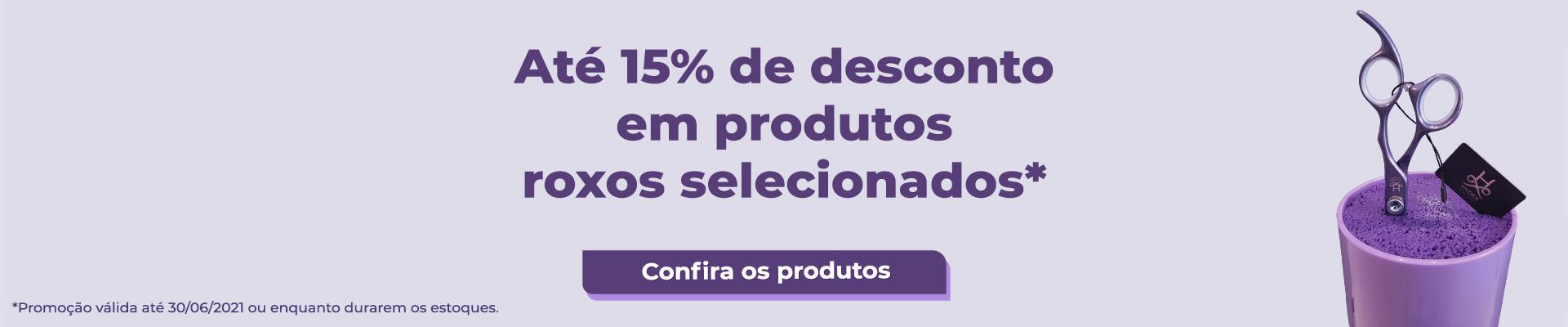 Jun - Produtos roxos até 15%